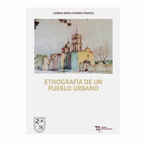 Etnografía de un Pueblo Urbano