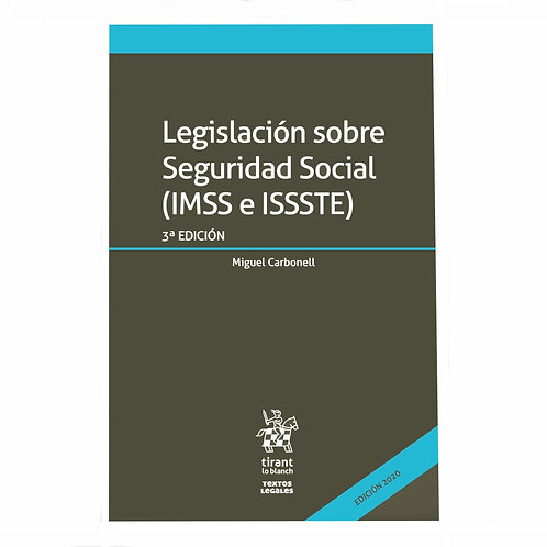 Legislación sobre Seguridad Social (IMSS e ISSSTE) 2020