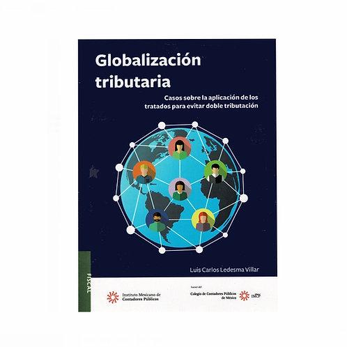 Globalización Tributaria. Casos Sobre Tratados para Evitar la Doble Tributación