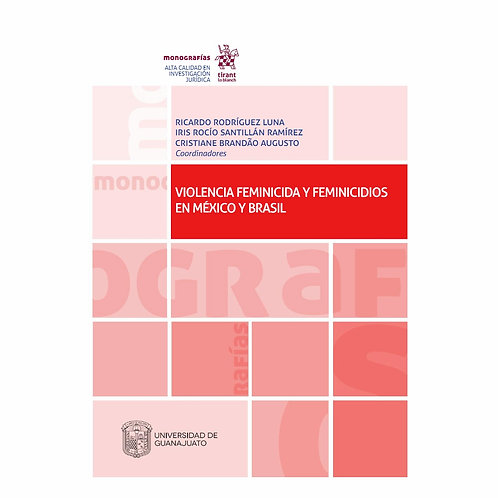 Violencia Feminicida y Feminicidios en México y Brasil