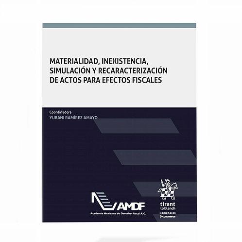 Materialidad, Inexistencia y Simulación de Actos para Efectos Fiscales