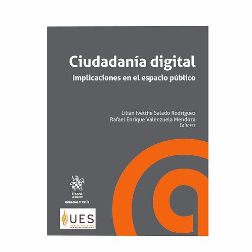 Ciudadanía Digital Implicaciones en el Espacio Público