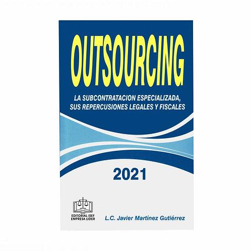 Outsourcing 2021. La Subcontratación Especializada