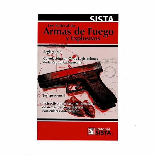 Ley Federal de Armas de Fuego y Explosivos 2021