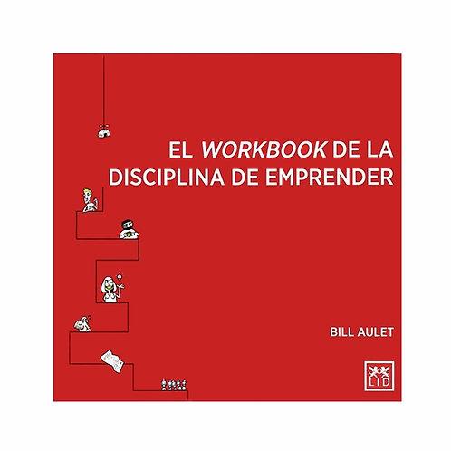 El Workbook de la Disciplina de Emprender