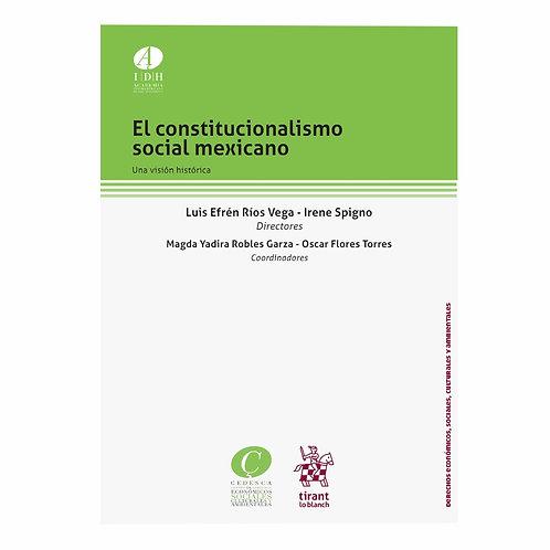 El Constitucionalismo Social Mexicano. Una Visión Histórica