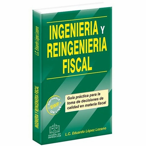 Ingenieria y Reingenieria Fiscal