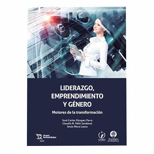 Liderazgo, Emprendimiento y Género Motores de la Transformación