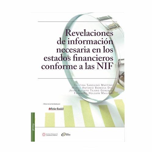 Revelaciones de Información Necesaria de los Estados Financieros conforme a  Nif