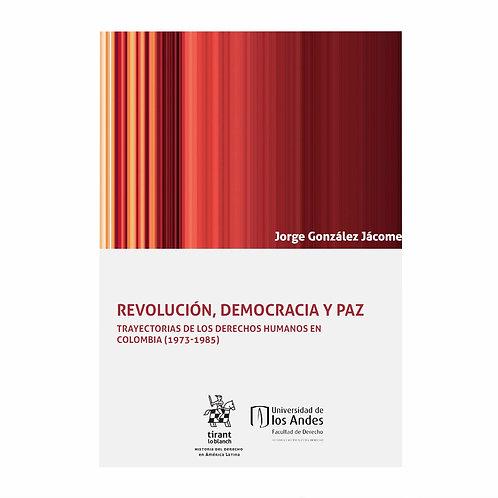 Revolución, Democracia y Paz