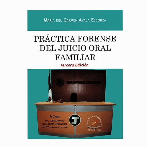 Práctica Forense del Juicio Oral Familiar