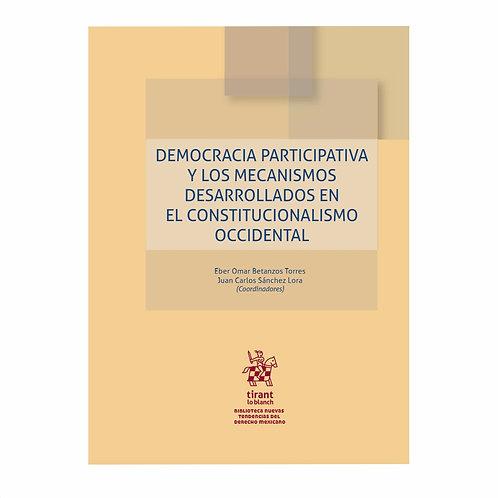 Democracia Participativa y los Mecanismos Desarrollados en el Constitucionalismo
