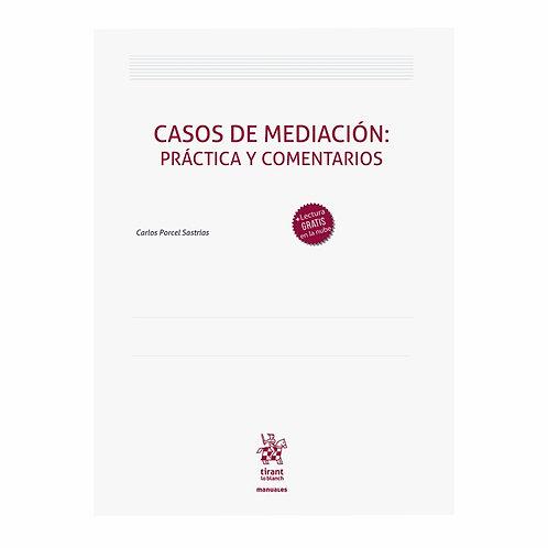 Casos De Mediación: Práctica Y Comentarios