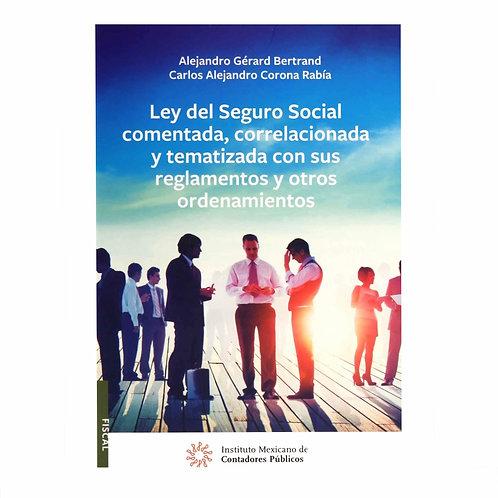 Ley Del Seguro Social Comentada, Correlacionada y Tematizada