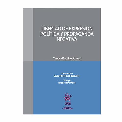 Libertad de Expresión Política y Propaganda Negativa