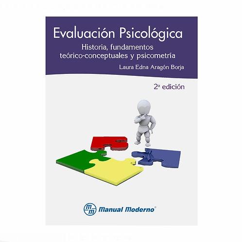 Evaluación Psicológica. Historia, Fundamentos Teóricos-Conceptuales
