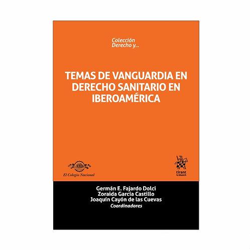 Temas De Vanguardia en Derecho Sanitario en Iberoamérica