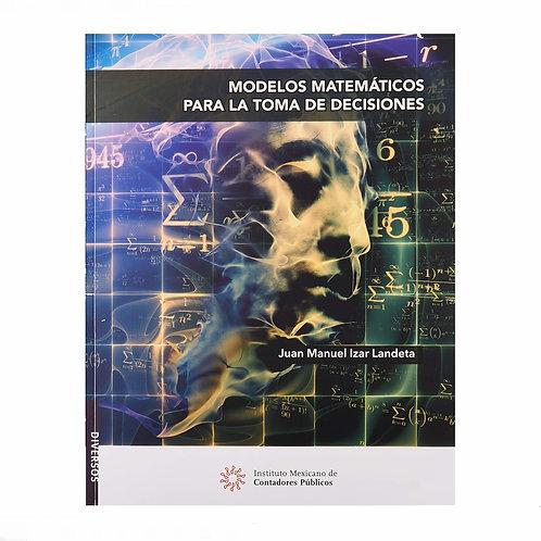 Modelos Matemáticos para la Toma de Decisiones