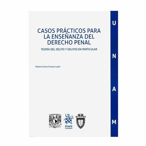 Casos Prácticos para la Enseñanza del Derecho Penal Teoría del Delito