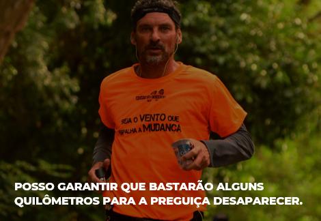 """Marco Antonio correndo e a frase """"Posso garantir que bastarão alguns quilômetros para a preguiça desaparecer"""""""
