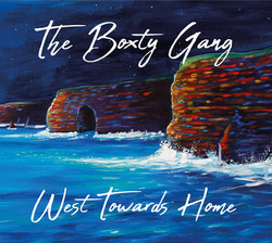 West towards home- Boxty gang