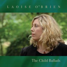 Laoise O'Brien: The Child Ballads
