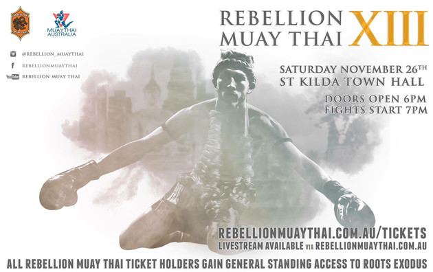 Rebellion MuayThai XIII brings 100% MuayThai action to fight fans in Melbourne