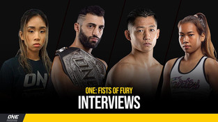 ONE CHAMPIONSHIP FIST OF FURY INTERVIEWS