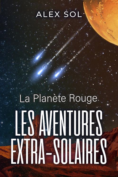 Les Aventures Extra-Solaires-T2- La planète rouge