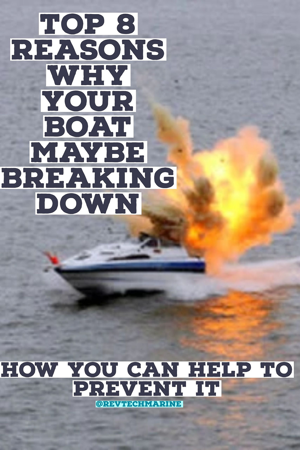 Top 8 Reasons Your Boat Maybe Breaking Down