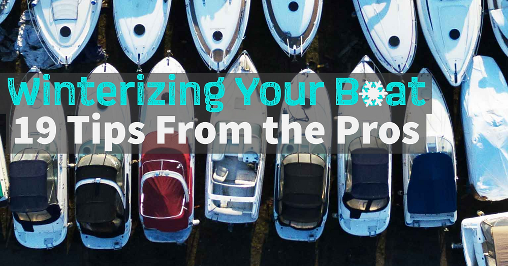 Winterizing your boat - 19 tips from the pros