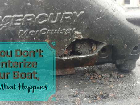 If You Don't Winterize Your Boat, Here's What Happens