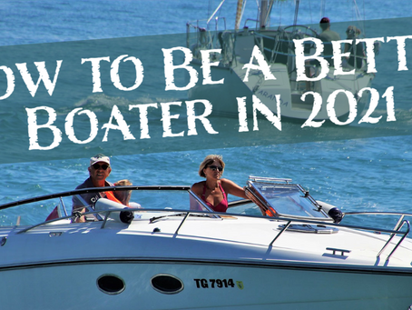 How to Be a Better Boater in 2021