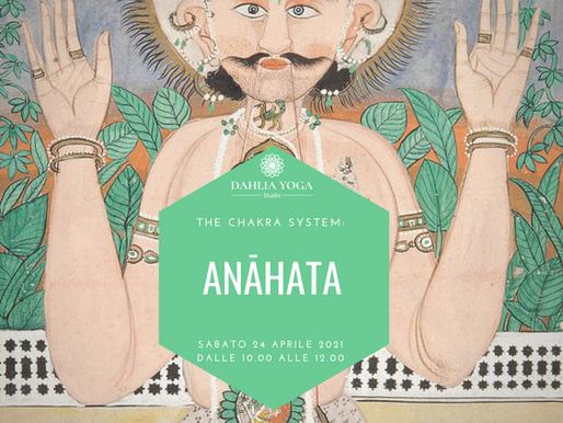 The Chakra System: ANAHATA