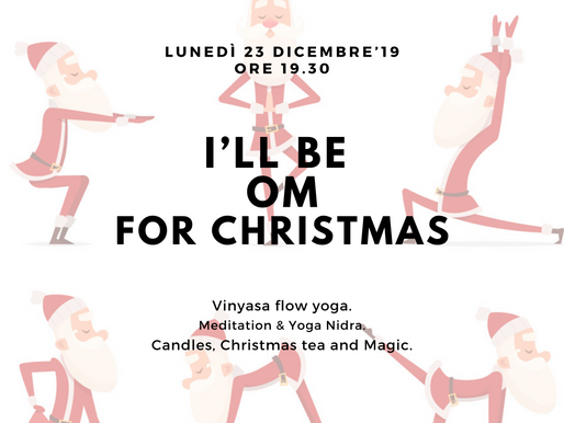 I'll be OM for Christmas - 23 Dicembre'19