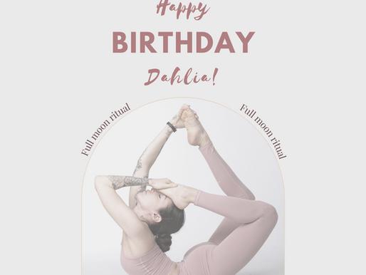 HAPPY BIRTHDAY DAHLIA! Full Moon Ritual 21/09/'21