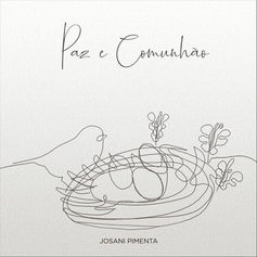 Josani_Pimenta_-_Paz_E_Comunhão.jpg
