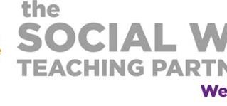 Social Work Teaching Partnership Newsletter - Practice Tool and Webinars