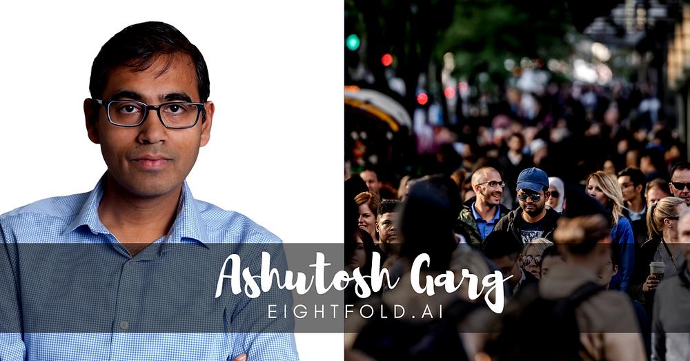 Ashutosh Garg, Eightfold.ai