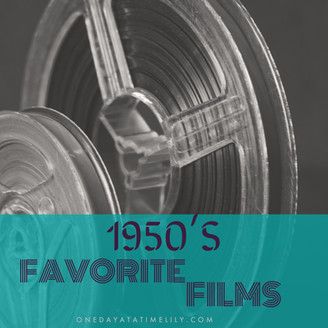 FAVORITE 1950'S FILMS
