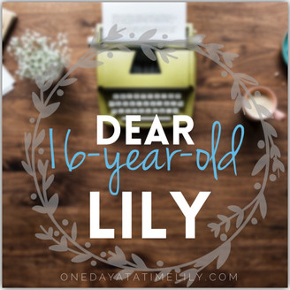 DEAR 16-YEAR-OLD LILY