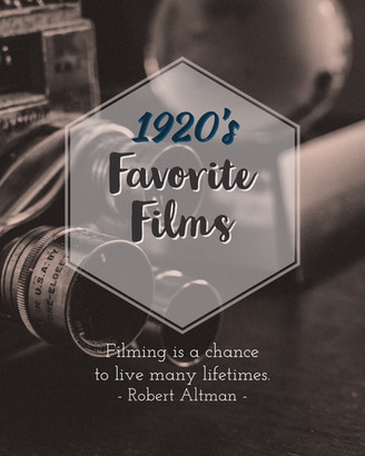 FAVORITE 1920's FILMS