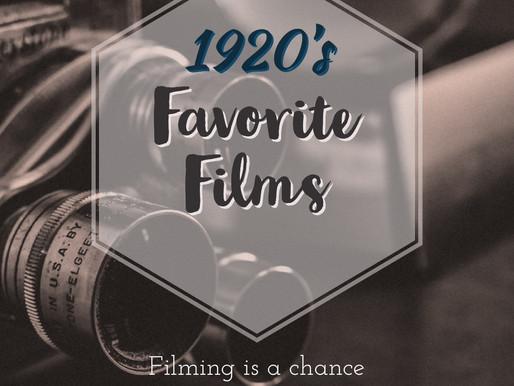 FAVORITE 1920's FILMS