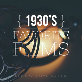 FAVORITE 1930'S FILMS