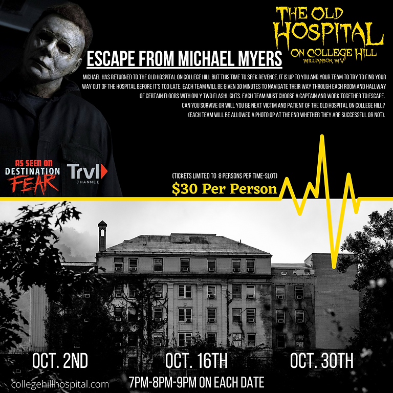 Escape From Michael Myers - 10/2 : 7PM