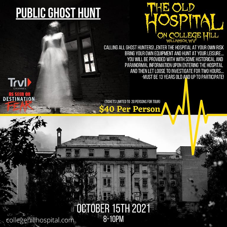 Public Ghost Hunt : 10/15 - 8-10PM