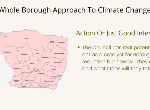 A Whole Borough Approach To Climate Change Is Essential But Excluded From Enfield's Plan