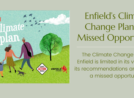 Enfield's Climate Change Plan - A Missed Opportunity