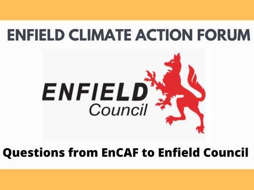 Questions from EnCAF and others to Enfield Council