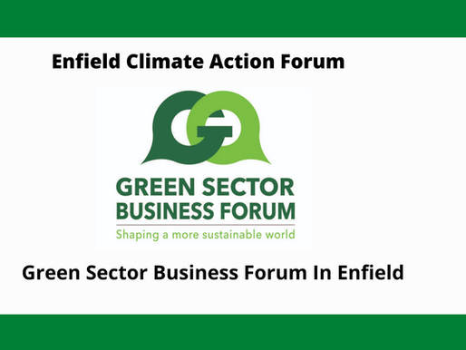 Green Sector Business Forum In Enfield